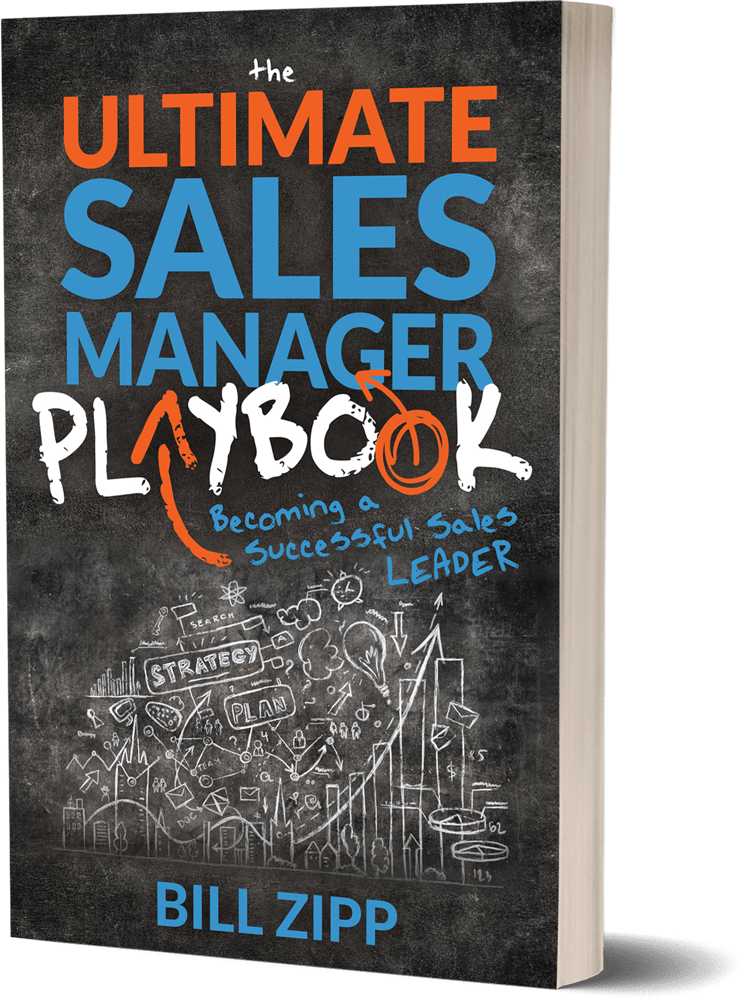 The Ultimate Sales Manager Playbook by Bill Zipp